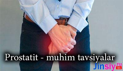 Prostatit – muhim tavsiyalar