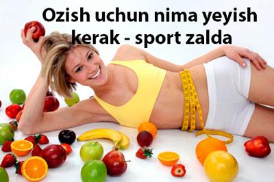 Ozish uchun nima yeyish kerak – sport zalda