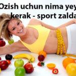 Ozish uchun nima yeyish kerak - sport zalda