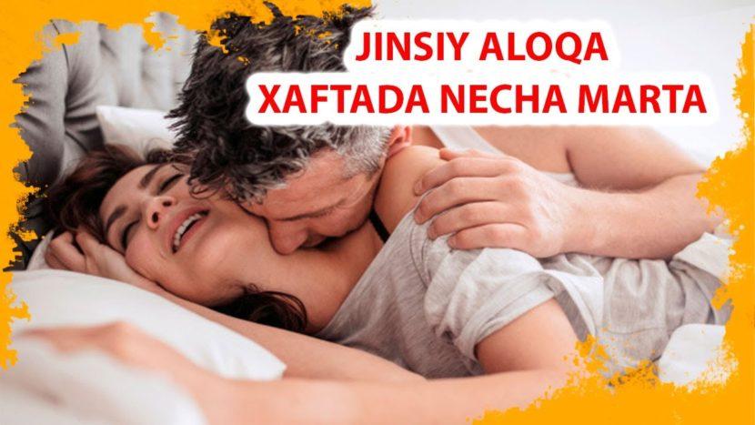 JINSIY ALOQAGA XOXISH 1 – 3 – 7 YILDAN KEYIN